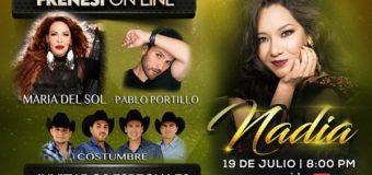 """Nadia ofrecerá concierto """"Frenesí on Line"""" este domingo 19 de julio, junto a grandes estrellas"""