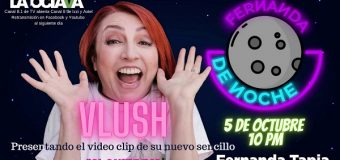 "Vlush estrena videoclip en el show TV Fernanda de Noche del tema ""Si Quieres"" de Juan Gabriel"