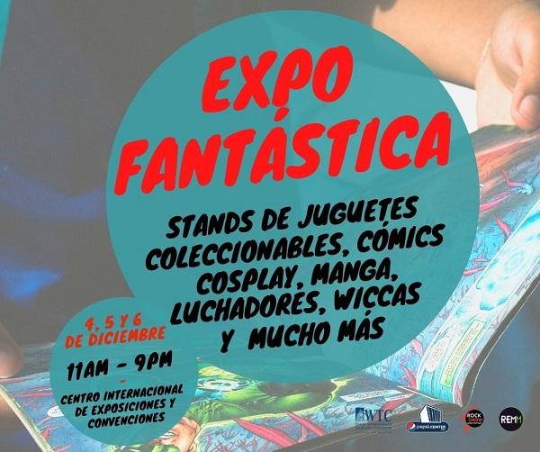 Celebrarán la primera edición de Expo Fantástica en el WTC del 4 al 6 de diciembre