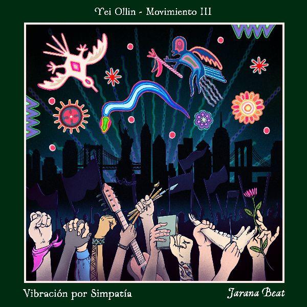 Jarana Beat presenta el tercer movimiento de Vibración por Simpatía