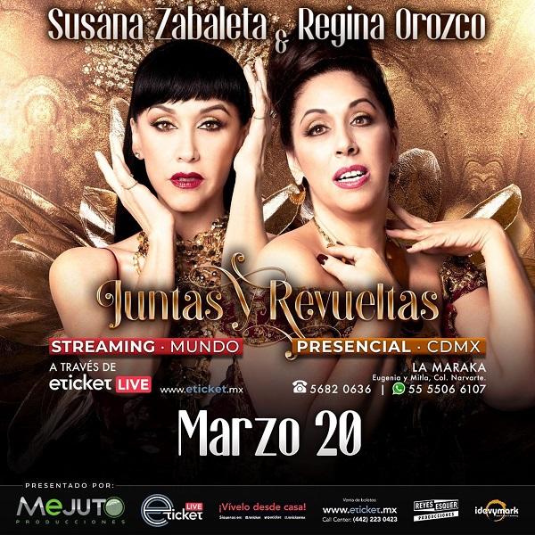 """Susana Zabaleta y Regina Orozco presentan """"Juntas y Revueltas"""" el 20 de marzo"""